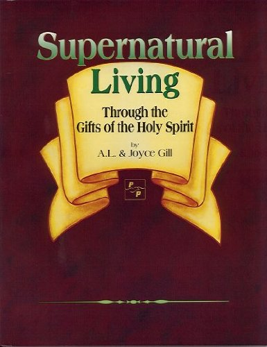 Supernatural Living By A L Gill