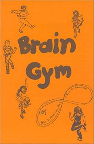Brain Gym By Paul E. Dennison