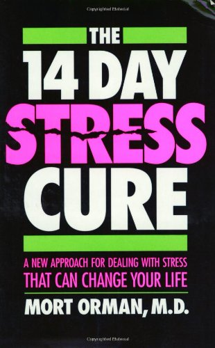 The 14 Day Stress Cure By Mort Orman