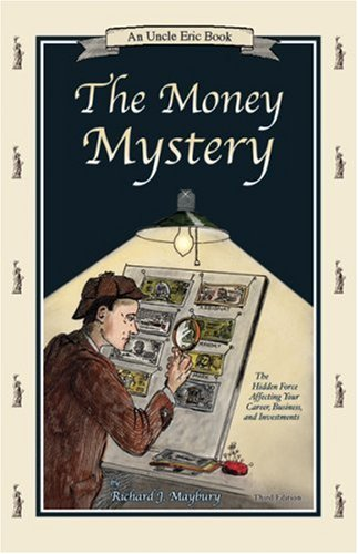 Money Mystery 3rd Edition By Rick Maybury