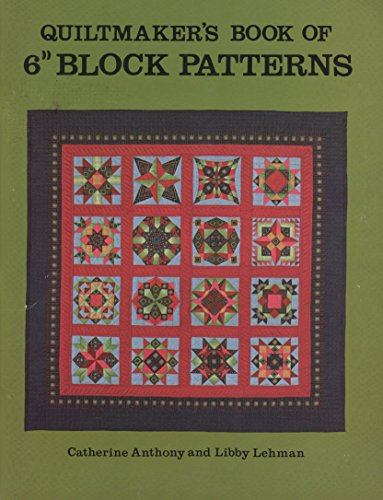 Quiltmaker's Book of 6 Inch Block Patterns By Lehman