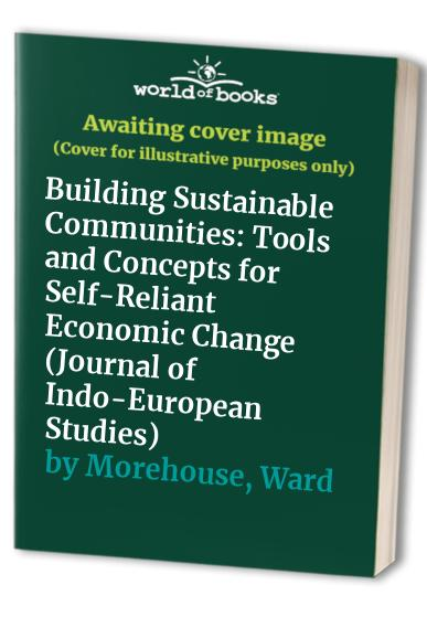Building Sustainable Communities By C George Benello