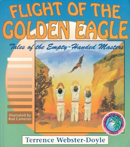 Flight of the Golden Eagle By Terrence Webster-Doyle