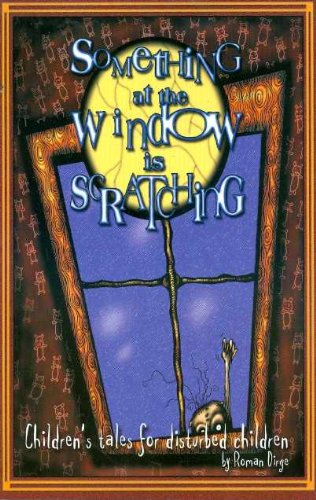 Something At The Window Is Scratching By Roman Dirge