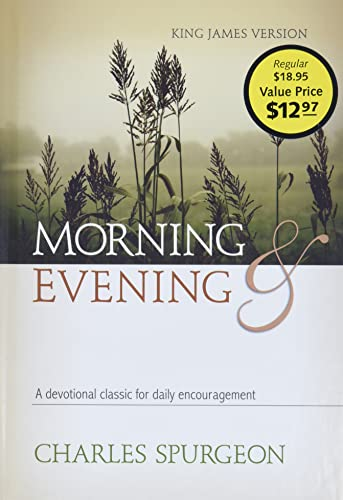 Morning and Evening By C. H. Spurgeon