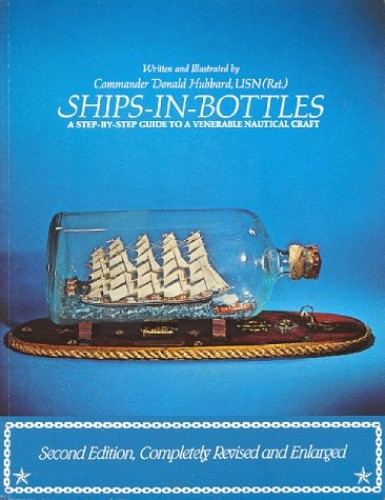 Ships-in-Bottles By Don Hubbard