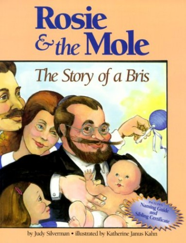 Rosie and the Mole By J. Silverman