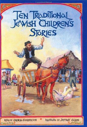 Ten Traditional Jewish Children's Stories By G Goldreich