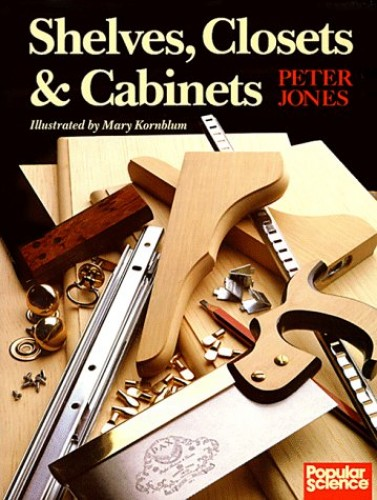 Shelves, Closets and Cabinets by Peter Jones