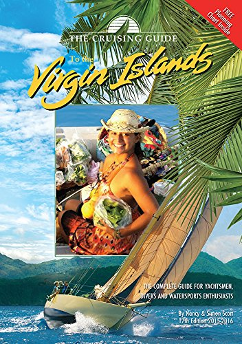 The Cruising Guide to the Virgin Islands By Nancy Scott