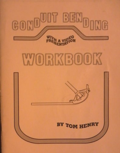 Conduit Bending Workbook By Tom Henry