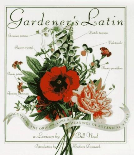 Gardeners Latin By Bill Neal