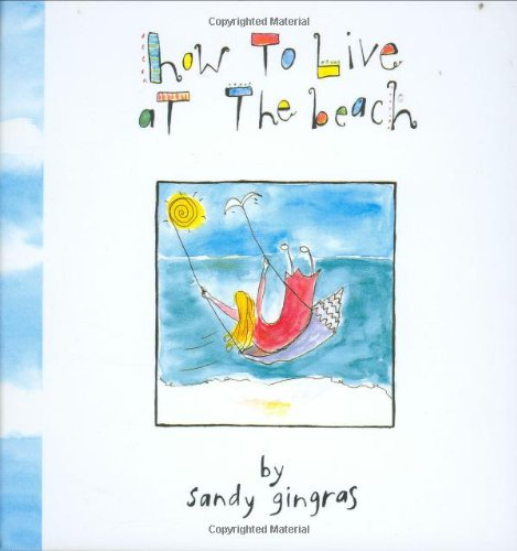 How to Live on the Beach By Sandy Gingras