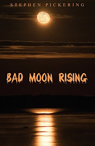 Bad Moon Rising By Stephen Pickering