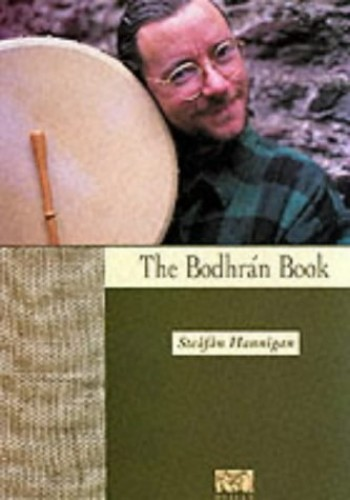 The Bodhran Book By Steafan Hannigan