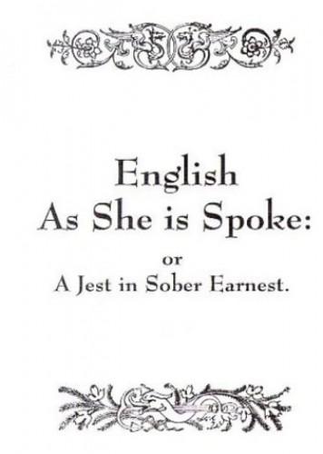 English as She is Spoke By Pedro Carolino
