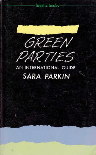 Green Parties By Sara Parkin