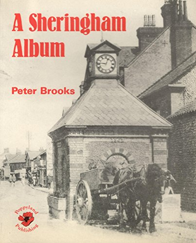 Sheringham Album by Brooks, Peter Paperback Book The Cheap Fast Free Post
