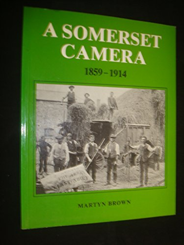 Somerset Camera, 1859-1914 Paperback Book The Cheap Fast Free Post