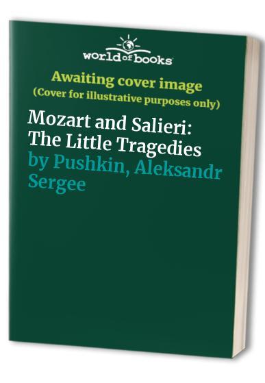 Mozart and Salieri By Aleksandr Sergeevich Pushkin