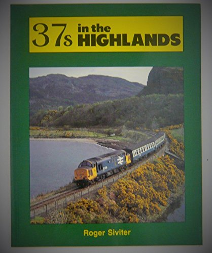 37's in the Highlands By Roger Siviter