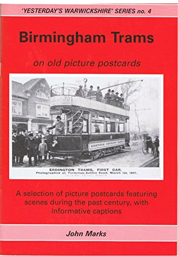 Birmingham Trams on Old Picture Postcards (Yesterday... by Marks, John Paperback