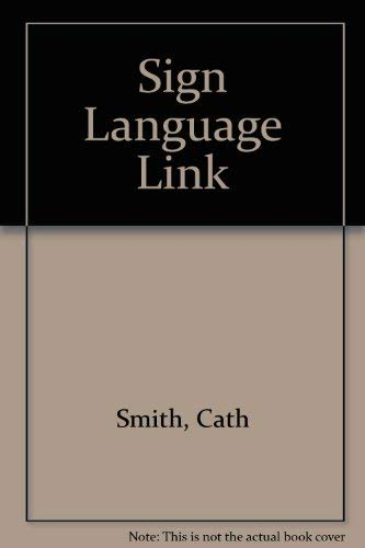 Sign Language By Cath Smith