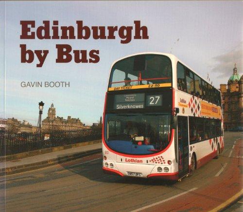 Edinburgh by Bus By Gavin Booth