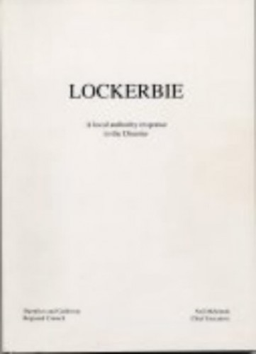 Lockerbie: A Local Authority Response to the Disaster