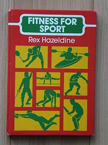 Fitness for Sport By Rex Hazeldine