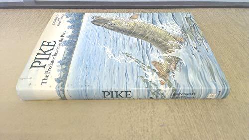 Pike By John Bailey