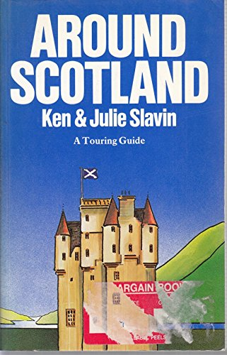 Around Scotland By Ken Slavin