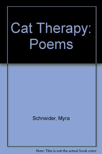 Cat Therapy By Myra Schneider