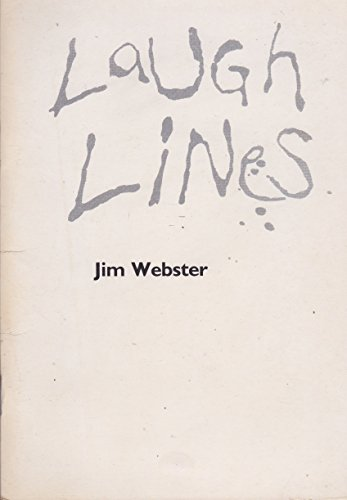 Laugh Lines By Jim Webster