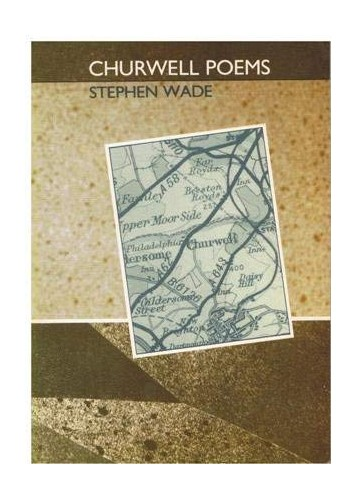 Churchwell Poems By Stephen Wade