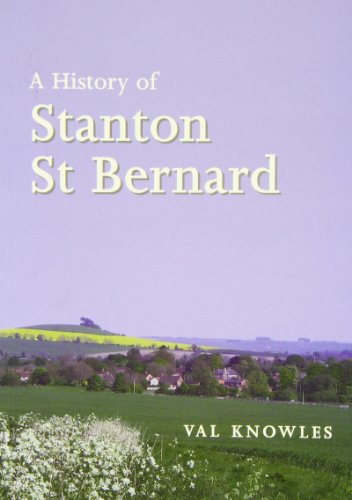 A History of Stanton St Bernard By Val Knowles