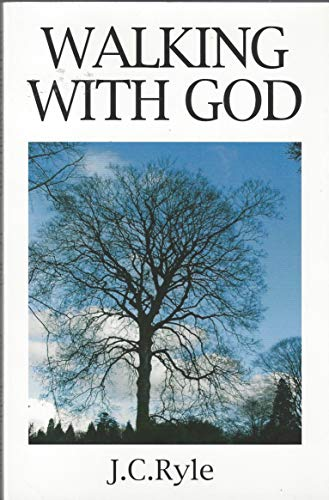Walking with God By J. Ryle