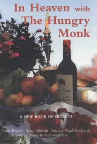 In Heaven with the Hungry Monk by Claire Burgess