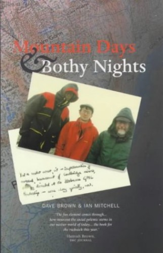 Mountain Days & Bothy Nights By Dave Brown