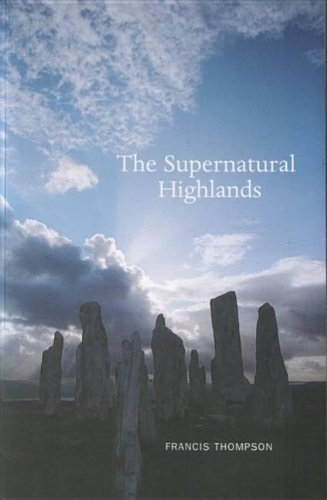 The Supernatural Highlands By Francis Thompson