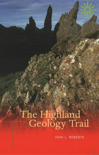 The Highland Geology Trail By John L. Roberts