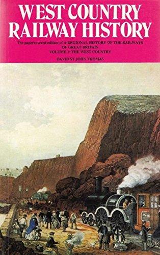 West Country Railway History By David St.John Thomas