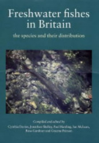 Freshwater Fishes in Britain By Cynthia Davies