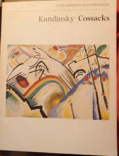 Kandinsky: Cossacks (Tate modern masterpieces) By Peter Vergo