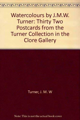Watercolours by J.M.W. Turner By J. M. W Turner