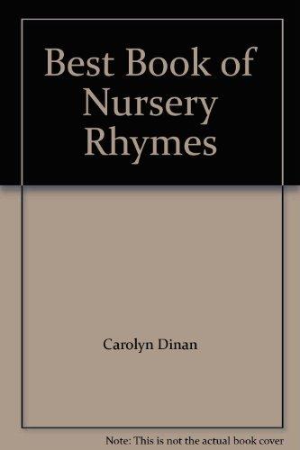 Best Book of Nursery Rhymes By Carolyn Dinan