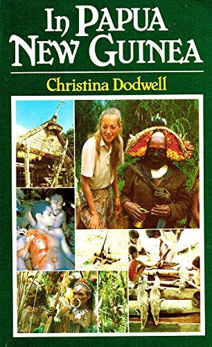 In Papua New Guinea By Christina Dodwell