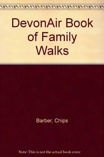 DevonAir Book of Family Walks By Chips Barber