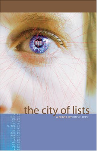 The City Of Lists By Brigid Rose