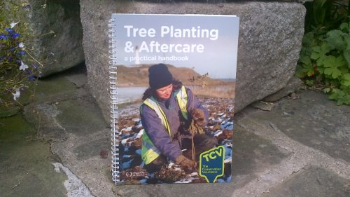 Tree Planting and Aftercare By Revised by Elizabeth Agate